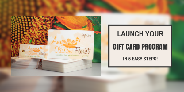 Launch Your Gift Card Program In 5 Easy Steps!