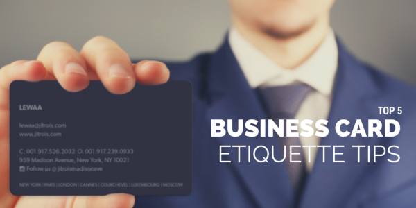 Top 5 business card etiquette tips reheart Image collections