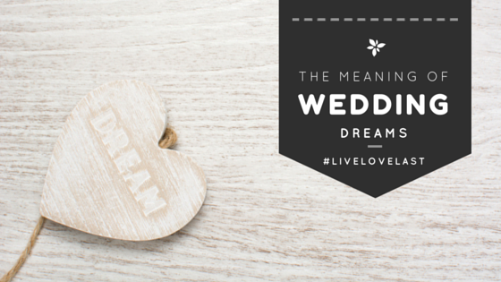 Real Wedding: The Meaning of Wedding Dreams