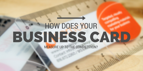 How Does Your Business Card Measure Up?