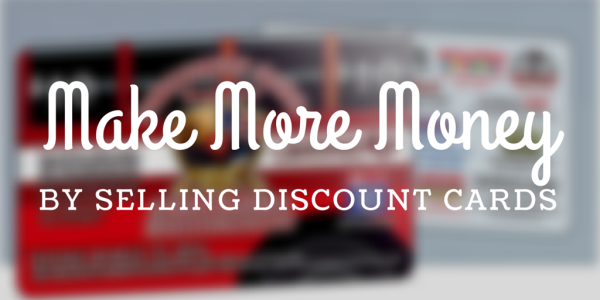 Make More Money - Fundraising with Discount Cards