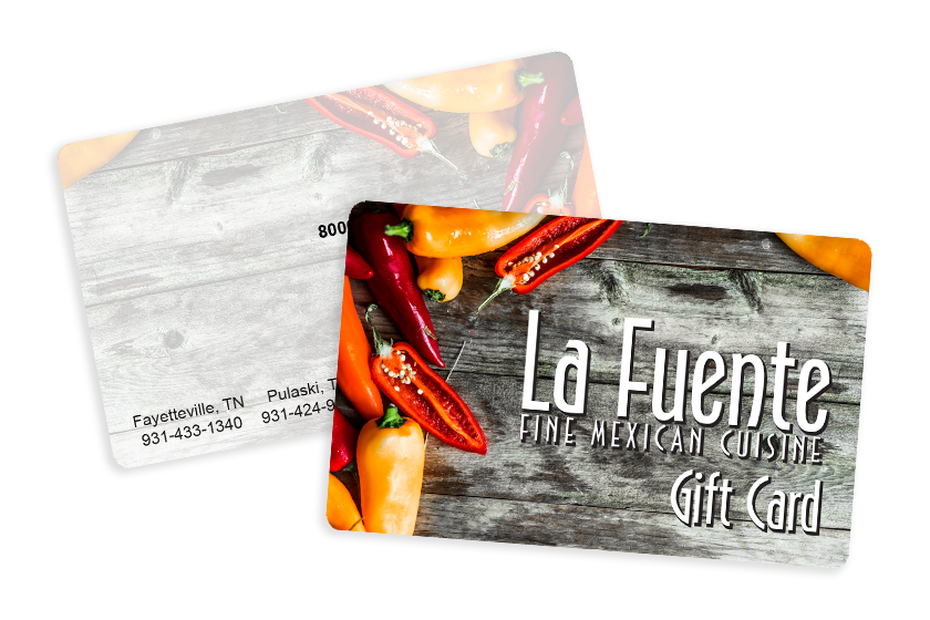 Mexican Restaurant Gift Cards for La Fuente Fine Mexican Cuisine