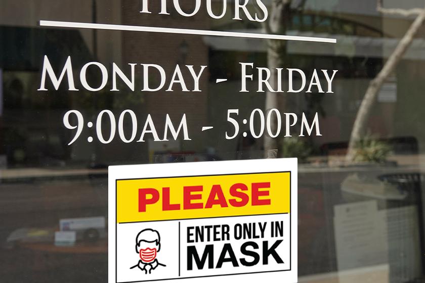 Custom sign requiring a mask
