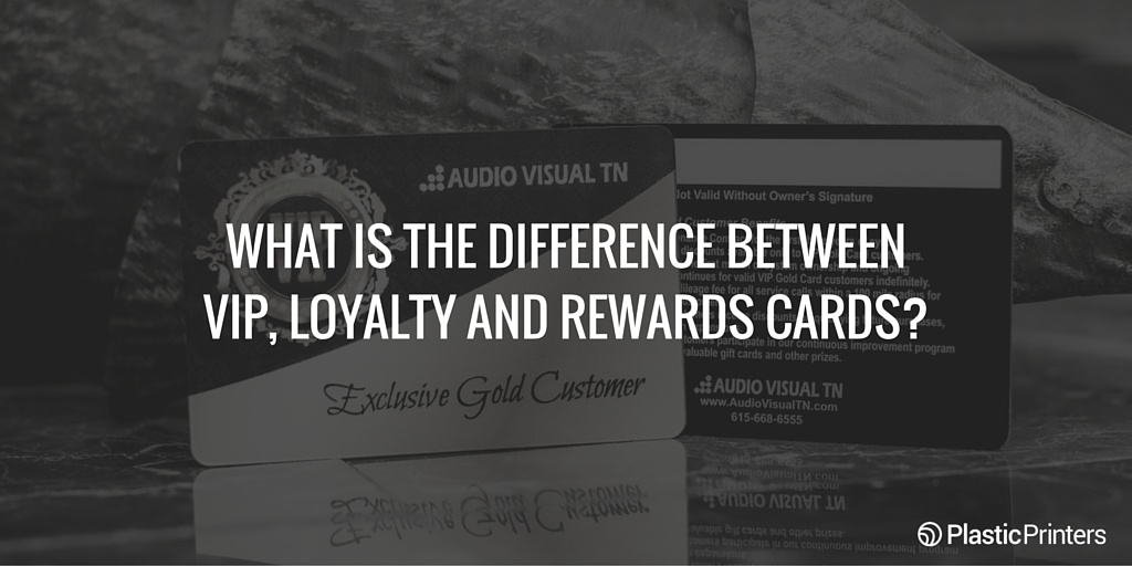 What is the Difference Between VIP, Loyalty and Rewards Cards?